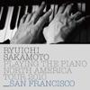 Ryuichi Sakamoto: Playing the Piano North America Tour 2010 - SAN FRANCISCO ジャケット写真