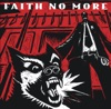 King for a Day, Fool for a Lifetime, Faith No More