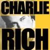 Charlie Rich, Charlie Rich