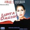 Antología De Éxitos: Amar Y Querer, Lupita D'Alessio
