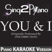 [Download] You & I (Originally Performed By One Direction) [Piano Karaoke Version] MP3