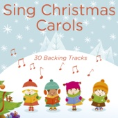 Sing Christmas Carols: 30 Backing Tracks