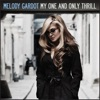 My One and Only Thrill, Melody Gardot