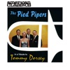 A Tribute To Tommy Dorsey, The Pied Pipers
