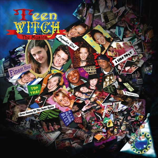 Teen Witch (The Musical) by Various Artists