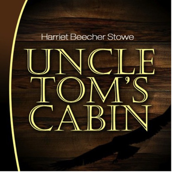 Uncle tom 39 s cabin unabridged by harriet beecher stowe on for Tom s cabin