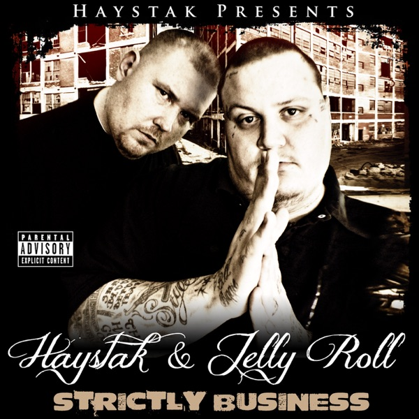 Strictly Business Album Cover by Haystak & Jelly Roll