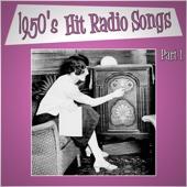 1950s Hit Radio Songs - Part 1