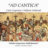 Ad Cantica - Canti Gregoriani e Polifonie Medievali