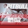 Maldito Alcohol (feat. Afrojack) - Single, Pitbull