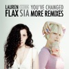You've Changed (feat. Sia), Lauren Flax