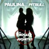 Ni Rosas, Ni Juguetes (Mr 305 Remix) [feat. Pitbull] - Single, Paulina Rubio