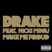 Make Me Proud (feat. Nicki Minaj) - Single