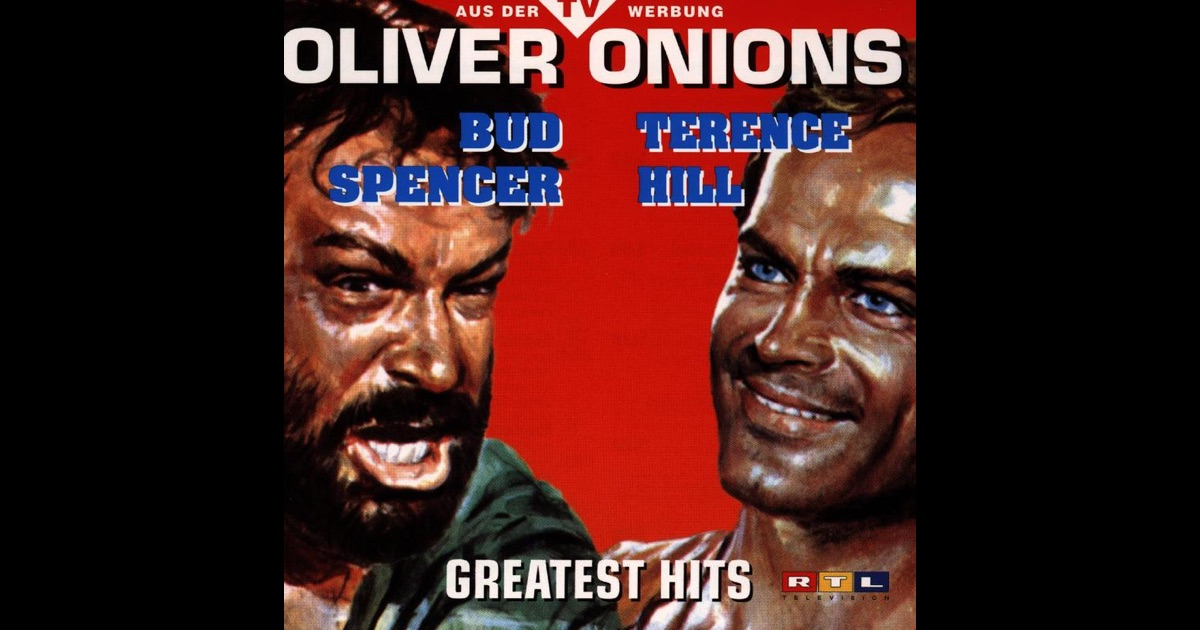 oliver onions bud spencer terence hill greatest hits. Black Bedroom Furniture Sets. Home Design Ideas