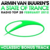 A State of Trance Radio Top 20 - February 2012 (Including Classic Bonus Track)