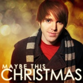 Maybe This Christmas - Shane Dawson