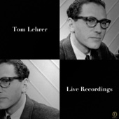 Tom Lehrer, Live Recordings