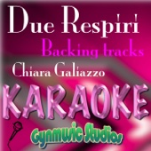 Due respiri (Karaoke Version) [Originally Performed By Chiara Galiazzo]