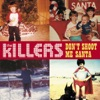 Don't Shoot Me Santa - Single