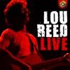 Lou Reed, Live, Lou Reed