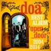 """doa BEST ALBUM """"open_door"""" 2004-2014"""
