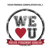Your Friends Compilation Vol. 1