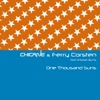 One Thousand Suns (feat. Christian Burns) [Remixes] - EP, Chicane & Ferry Corsten