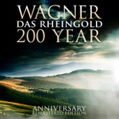Wagner: Das Rheingold 200 Year Anniversary Remastered Edition
