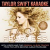 Taylor Swift Karaoke: Fearless (Instrumentals With Background Vocals)