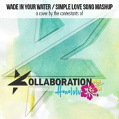 Wade in Your Water / Simple Love Song Mashup