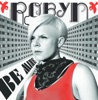 Be Mine! (Ballad Version) - Single, Robyn