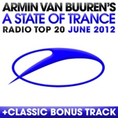 A State of Trance Radio Top 20 - June 2012 (Including Classic Bonus Track) cover art