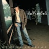 The Very Best of Tracy Lawrence (Deluxe Edition) [Remastered]