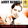 Underneath the Arches (Remastered) - Single, Andy Russell & The Pied Pipers