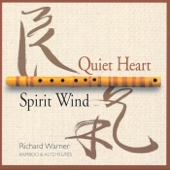 Quiet Heart / Spirit Wind