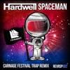 Spaceman (Carnage Festival Trap Remix) - Single