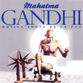 Mahatma Gandhi. Música India de la Paz