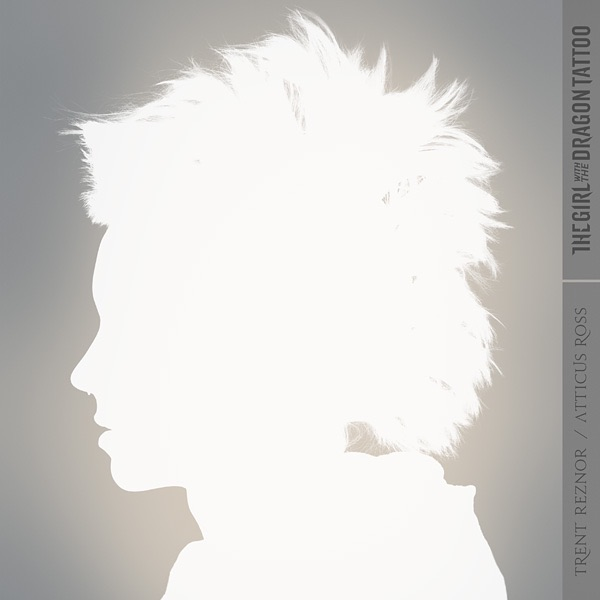 Trent Reznor & Atticus Ross - The Girl With the Dragon Tattoo (Soundtrack from the Motion Picture)