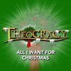All I Want for Christmas - Theocracy