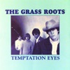 The Grass Roots - Sooner or Later