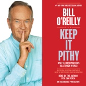 Bill O'Reilly - Keep It Pithy: Useful Observations in a Tough World (Unabridged)  artwork