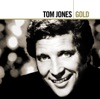 Tom Jones Gold, Tom Jones