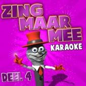 Zing Maar Mee (Deel 4) - Zing Maar Mee