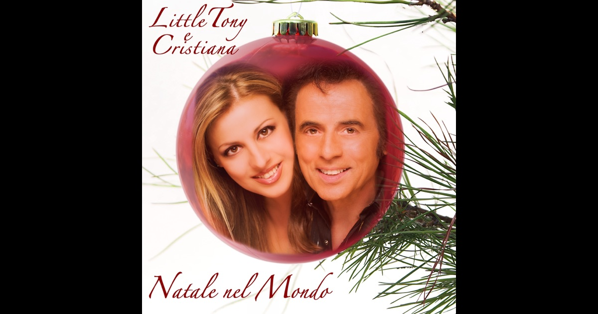 Natale Nel Mondo Single By Little Tony Amp Cristiana