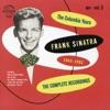 The Columbia Years (1943-1952): The Complete Recordings, Vol. 3, Frank Sinatra