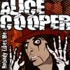 Nobody Likes Me (Live) - EP, Alice Cooper