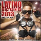 Latino Electro Hits 2013/2014 - Latin Club Hits (Latin House, Dembow, Kuduro, Merengueton, Merengue, Reggaeton, Cubaton, Kuduro)