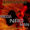 SUPER EUROBEAT presents MEGA NRG MAN Special COLLECTION Vol.2