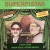 Superpistas - Canta Como Javier Solis y Pedro Infante, Javier Solis & Pedro Infante