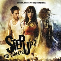 Step Up 2: The Streets - Official Soundtrack